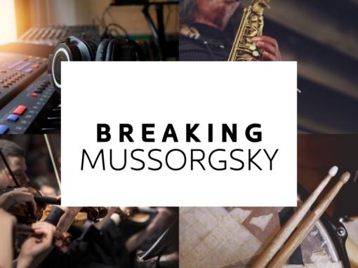 Breaking Mussorgsky